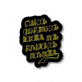 Travailler jaune | Sticker